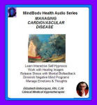MindBody Health Audio:  Managing Cardiovascular Disease