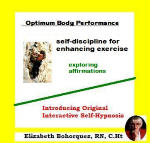 Optimum Body Performance: Self-Discipline for Enhancing Exercise - Exploring Affirmations