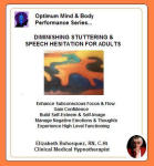Optimum Mind and Body Performance Series: Diminishing Stuttering