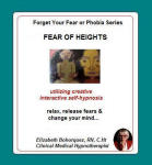 Forget Your Fear or Phobia:  Fear of Heights